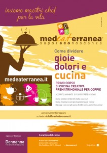 Genuinità certificata: Accademia di cucina MedEaterranea